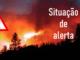 Situação de Alerta devido ao risco de incêndio