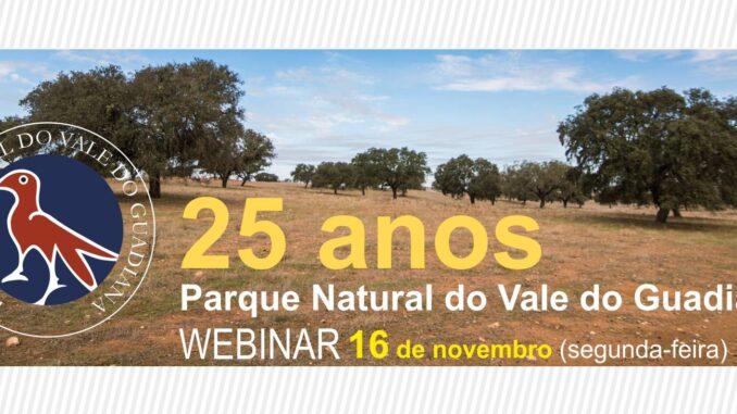 Assinala-se neste mês de novembro, o Dia Aberto do Parque Natural do Vale do Guadiana que contará com várias atividades, onde se inclui um webinar.